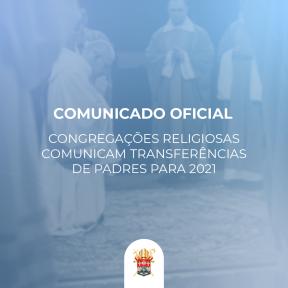 Congregações religiosas comunicam transferências de padres para 2021