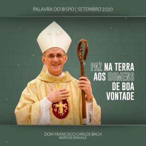 Palavra do Bispo: Paz na terra aos homens de boa vontade