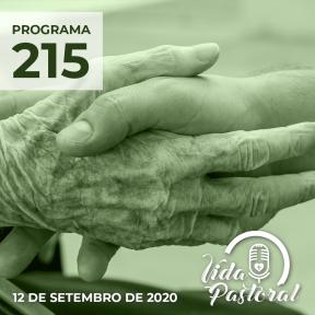 Programa Vida Pastoral 215 - 12 de setembro de 2020
