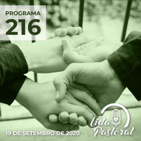 Programa Vida Pastoral 216 - 19 de setembro de 2020
