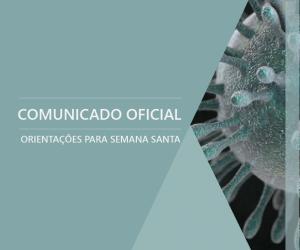Comunicado Oficial - Orientações para Semana Santa 2020
