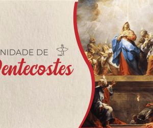 Roteiro Celebrativo CNBB: Domingo de Pentecostes