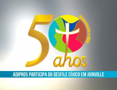 Adipros participa do desfile cívico em homenagem aos 166 anos de Joinville