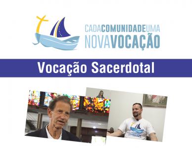Cada comunidade uma nova vocação - Testemunho de vida sacerdotal