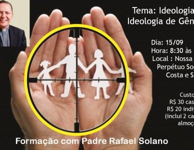 Pastoral Familiar promove formação com padre Rafael Solano sobre ideologia de gênero