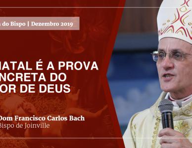 Palavra do Bispo: O Natal é a prova concreta do amor de Deus