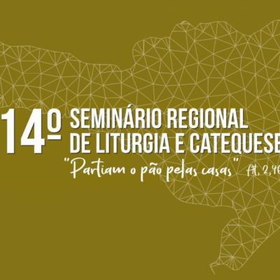 14º Seminário Regional de Liturgia e Catequese acontece na próxima semana