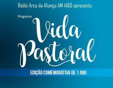 """Programa de rádio """"Vida Pastoral"""" comemora 1 ano com edição especial"""