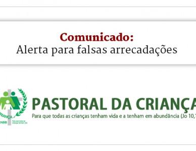Comunicado: Pastoral da Criança alerta sobre campanhas de arrecadação falsas