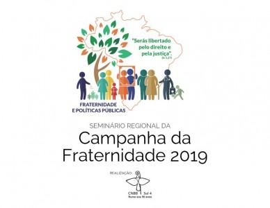 Regional Sul 4 realiza Seminário Regional da Campanha da Fraternidade 2019