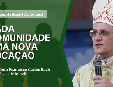 Mensagem de Dom Francisco Carlos Bach -