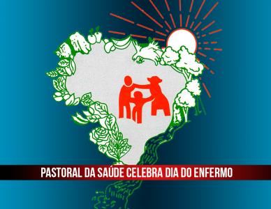 Pastoral da Saúde prepara comemorações para o Dia do Enfermo