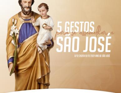 Cinco gestos para se assemelhar a São José