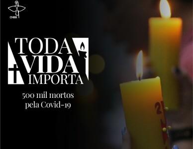 CNBB prepara mobilização para sábado em homenagem aos 500 mil mortos pela Covid-19
