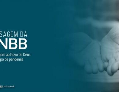 CNBB reforça a esperança, caridade e a missão da Igreja no Brasil no contexto da pandemia
