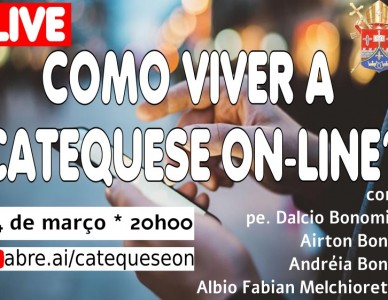 Como viver a catequese on-line