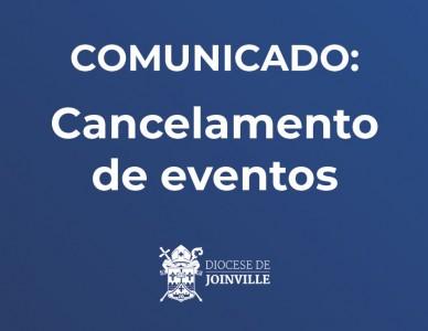 Comunicado: cancelamento de eventos na Diocese de Joinville