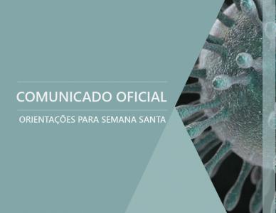 Comunicado Oficial: Orientações para Semana Santa 2020
