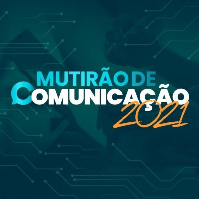 Inscrições para Mutirão de Comunicação 2021 estão abertas e são gratuitas