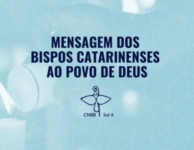 Mensagem dos bispos catarinenses ao povo de Deus