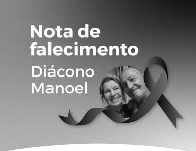 Nota de falecimento: diácono Manoel Miranda de Almeida