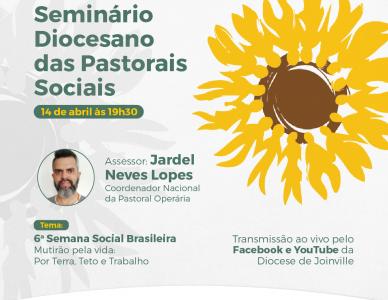 Seminário Diocesano das Pastorais Sociais
