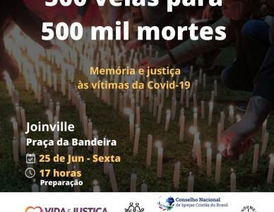 Velas serão acesas na Praça da Bandeira, em Joinville, para lembrar os mais de 500 mil mortos pela Covid-19 no Brasil